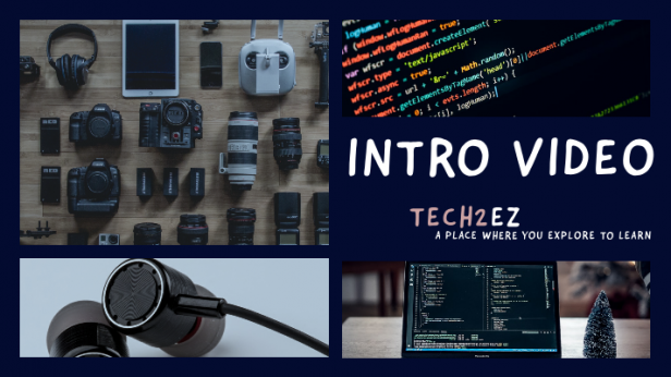 Introduction|| TECH2EZ || Explore & Learn