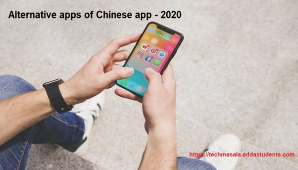 Alternative apps for Chinese apps – 2020 #BoycottChineseApps
